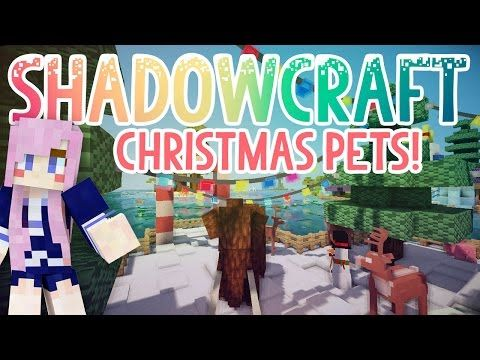 Christmas Pets Shadowcraft 2 0 Ep 33 Youtube Christmas Animals Pets Christmas