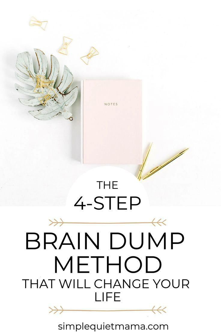 4step brain dump method that will change your life The 4step brain dump method that will change your lifeThe 4step brain dump method that will change your life Are you a...