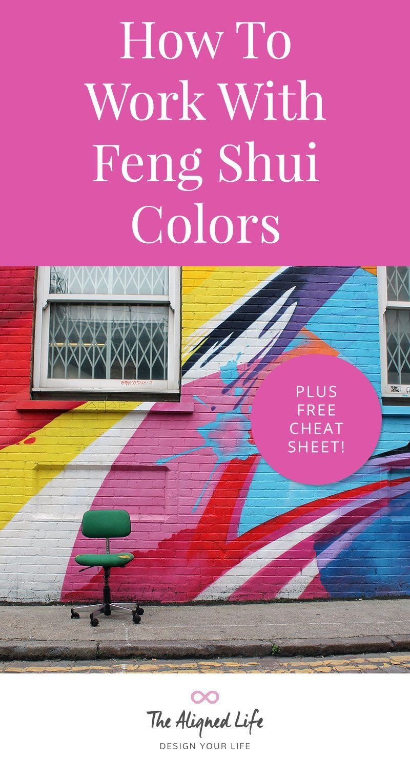 How To Work With Feng Shui Colors - Plus Free Cheatsheet! - The ...
