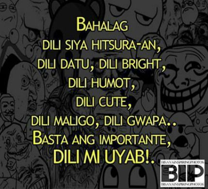 Funny Bisdak Caption Jpg 429 390 Tagalog Quotes Bisaya Quotes Love Quotes Funny