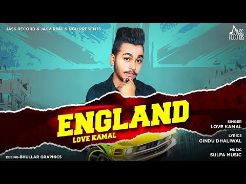 England Lyrics Love Kamal England Lyrics By Love Kamal Is Sung By Love Kamal Its Music Given By Sulfa Music And England Lyrics Wri With Images Songs Song List Records