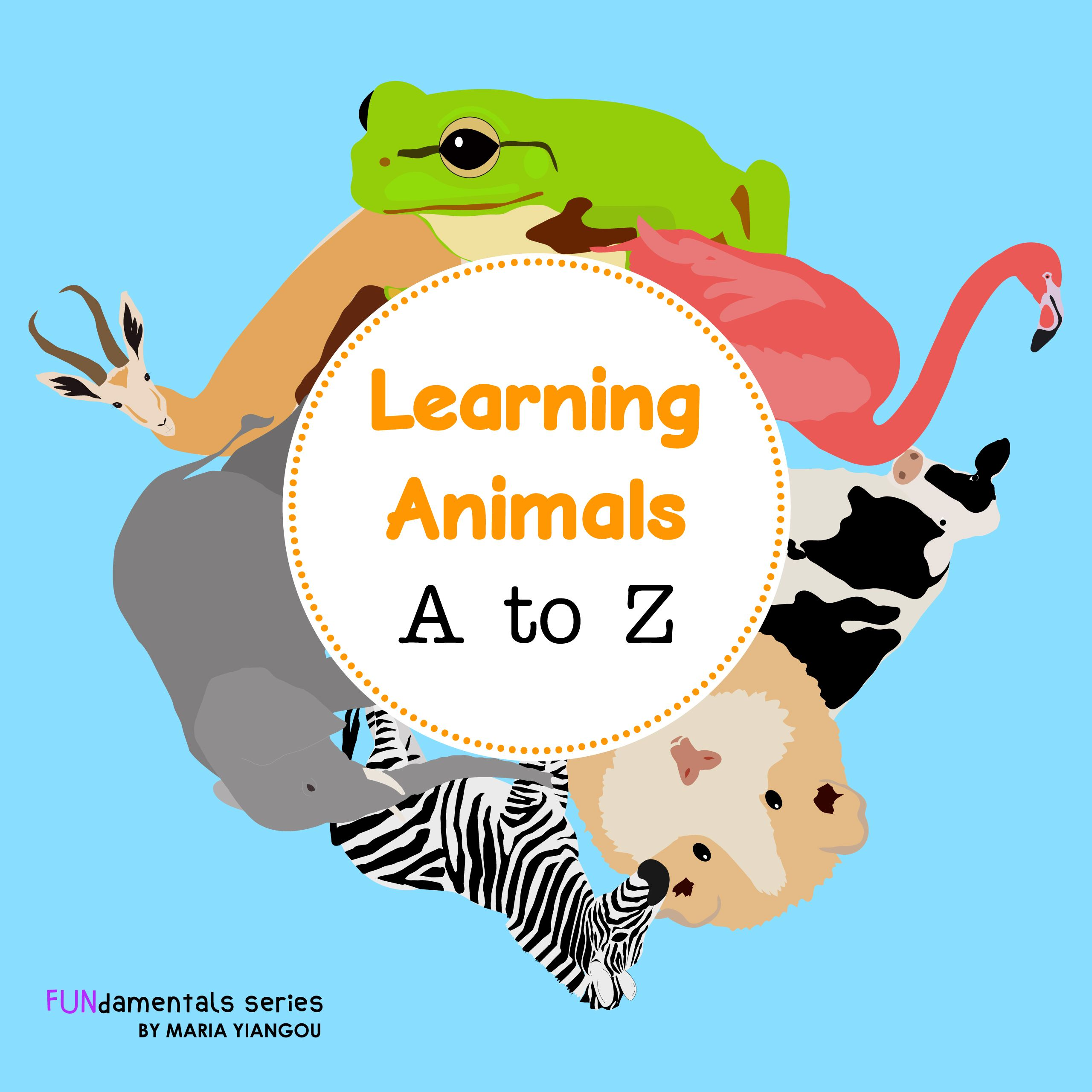 Learn The Alphabet Along With Animals That Start With Each Letter Animals Include Elephant Tiger Cat Kindergarten Kids Toddler Books Preschool Kindergarten