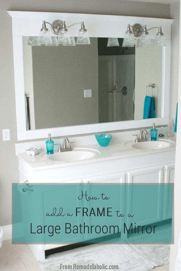 Framing A Large Bathroom Mirror In 2020 Bathroom Mirror Diy Bathroom Remodel Large Bathroom Mirrors