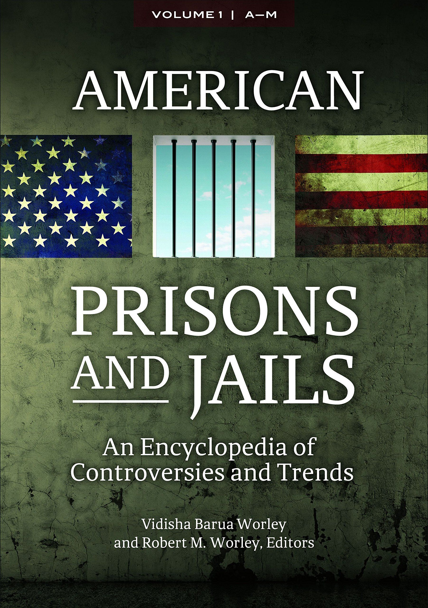 American Prisons and Jails [2 volumes]: An Encyclopedia of