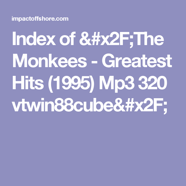 Index of /The Monkees - Greatest Hits (1995) Mp3 320 vtwin88cube