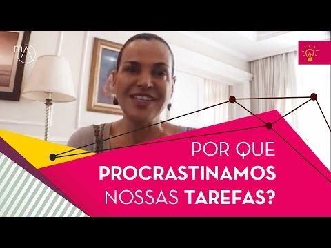 Insights da Maura #8: Por que procrastinamos nossas tarefas? - YouTube