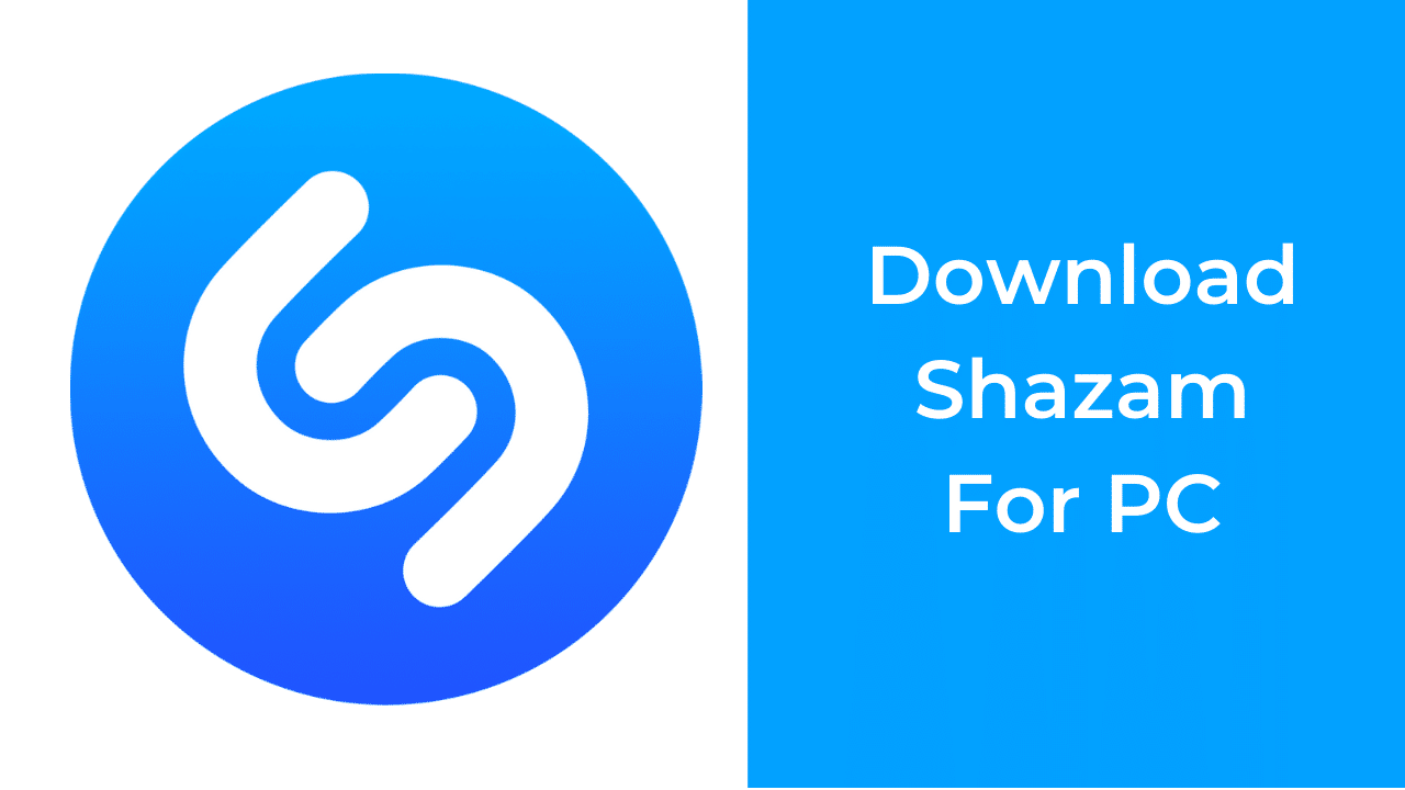 Shazam For PC Download Windows 7/8/10 and Mac Shazam
