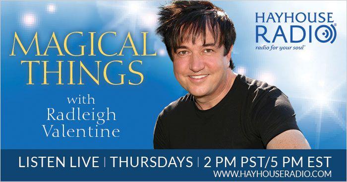 Listening To Radleigh Valentine With Radleigh Valentine On HayHouseRadio.com
