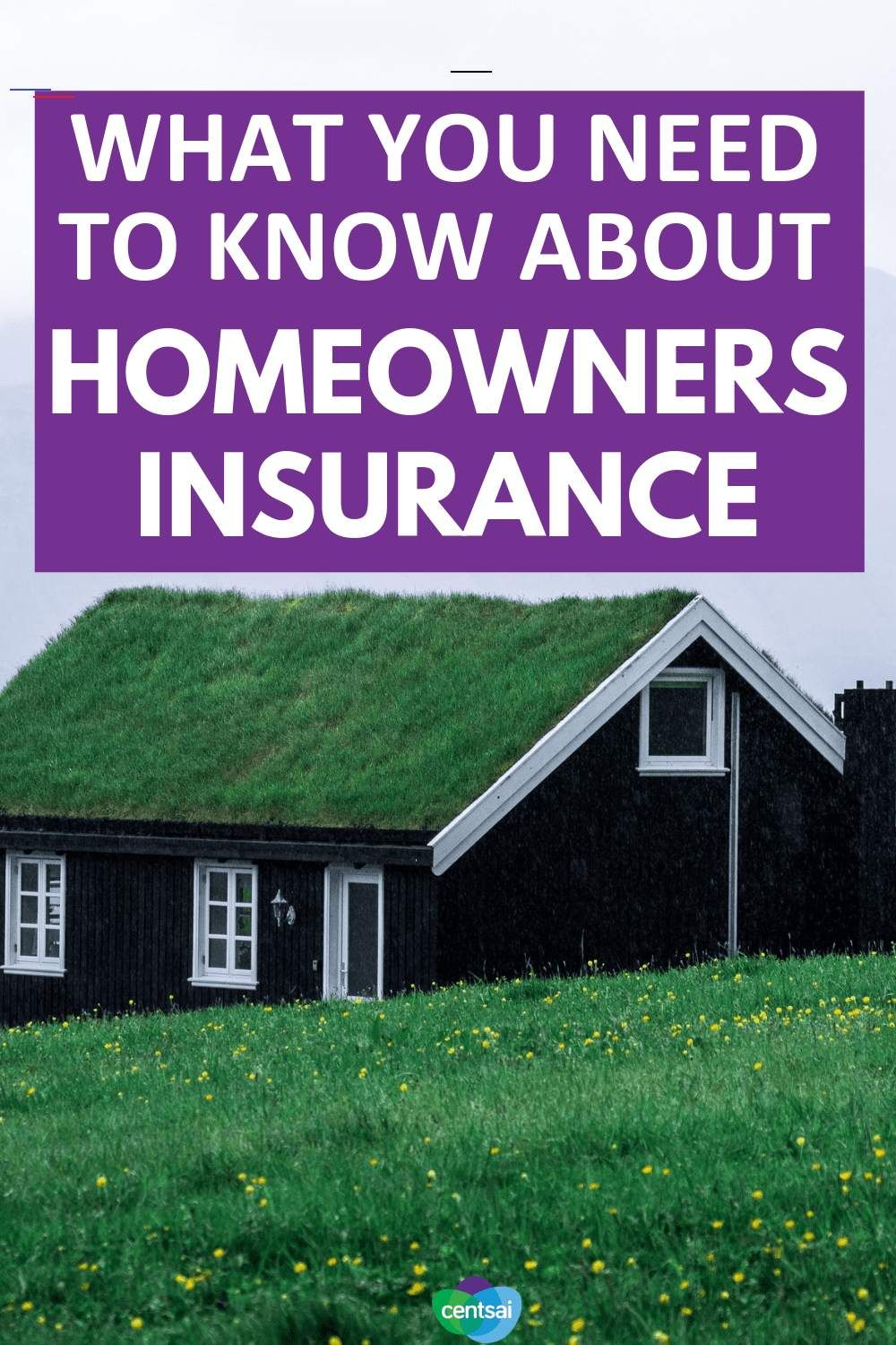 What to Know About Homeowners Insurance Get the Facts