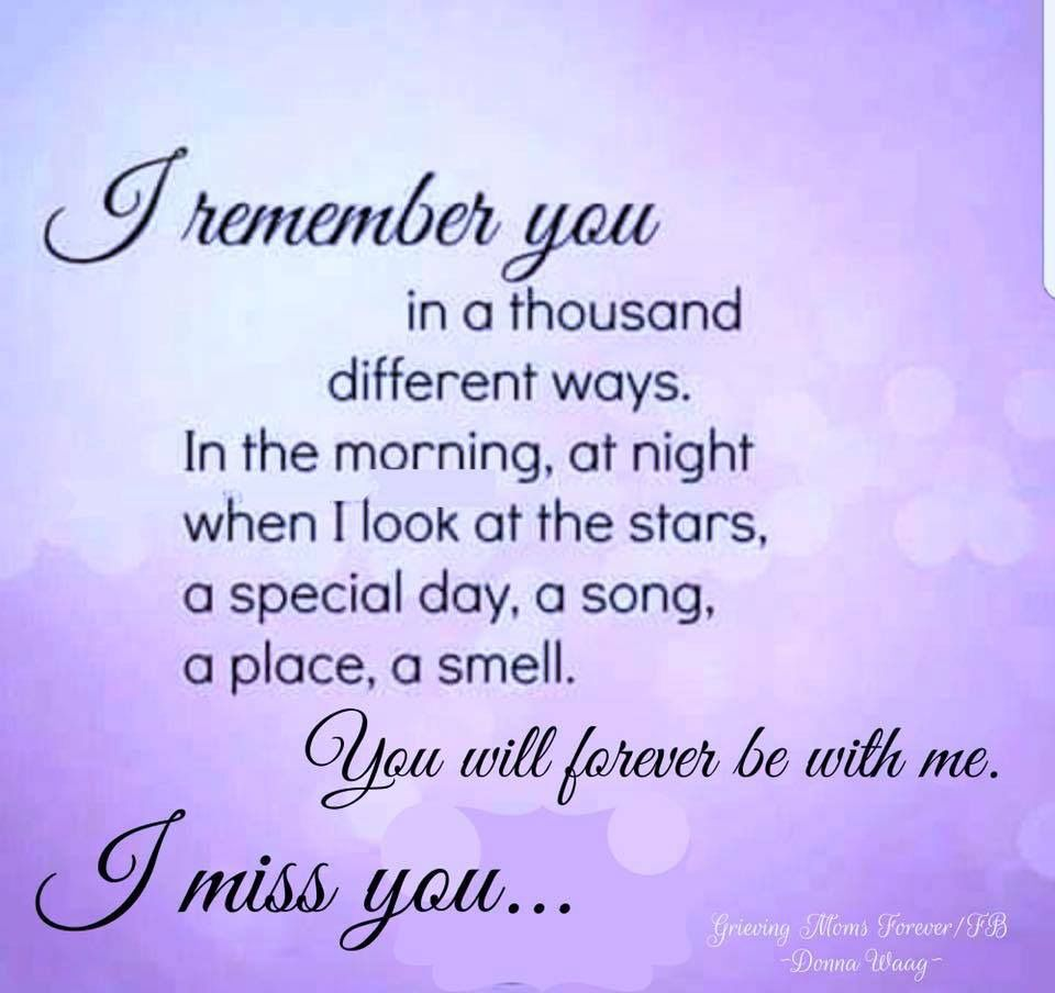 Always And Forever Cliffton 3 6 2019 Mom Quotes Grieving Quotes I Miss My Mom