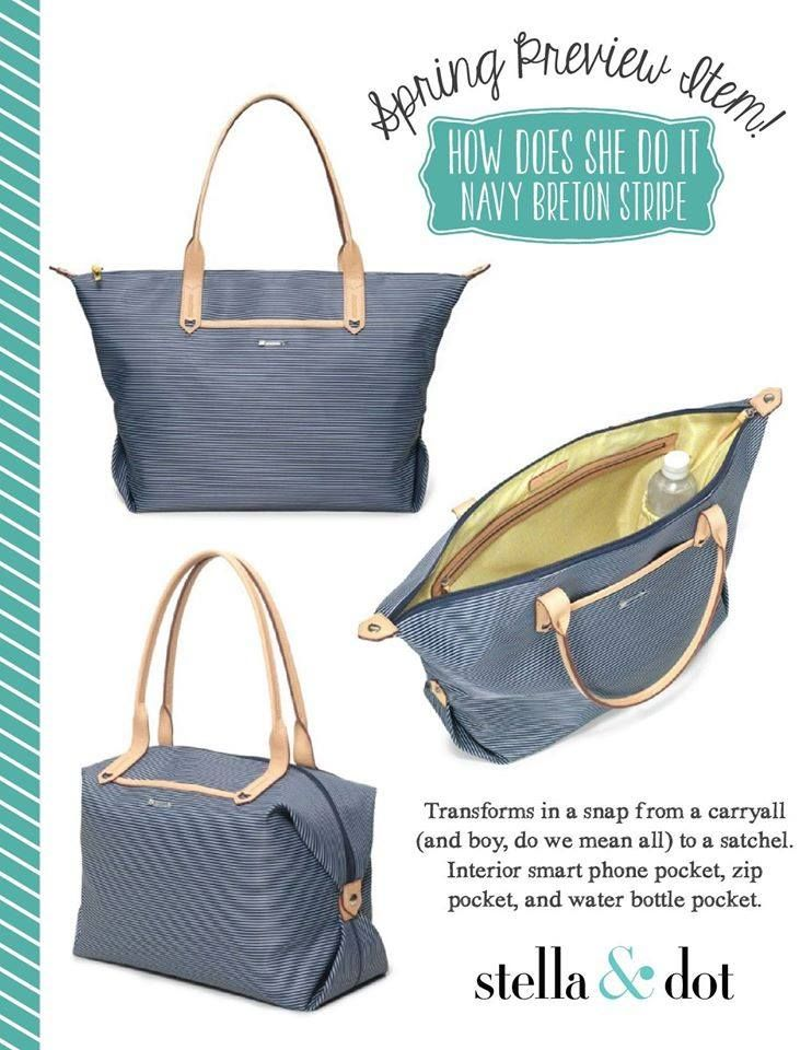 New How Does She Do It Bag Stella Dot Spring Preview Arrival Www Stelladot Sabrinamcwaters