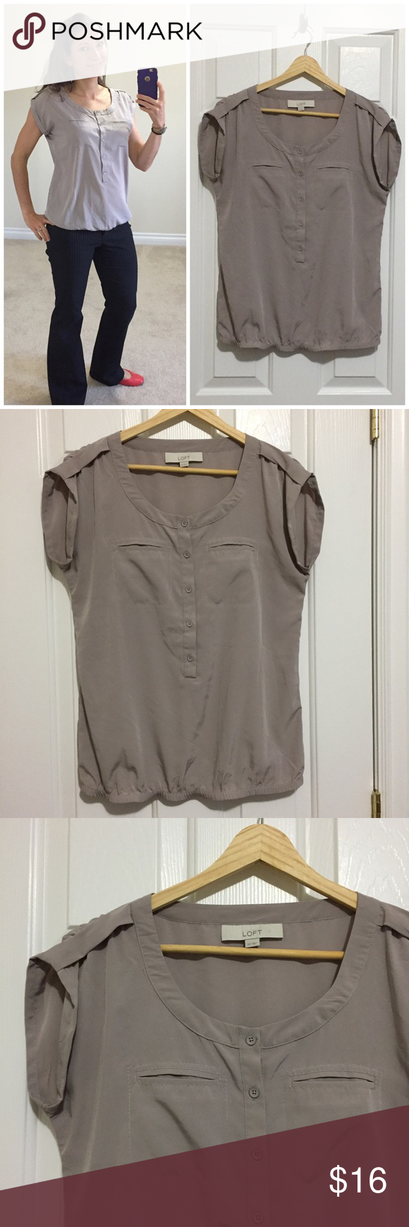 """LOFT taupe blouse LOFT classy work top in a neutral taupe color. Pairs great with pinstripes! Two front breast pockets, buttons halfway down, lightly elasticized waistband so that top falls straight. This was a beautiful flattering top that helped hide the beginning of my pregnancy. Size tag says XS but I think it fits like a small. Bust measures 18"""" across, length is 24"""" shoulder to hem. LOFT Tops Blouses"""