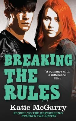 Review Breaking The Rules Pushing The Limits 1 5 By Katie Mcgarry With Images Book Blog Books Book Worth Reading