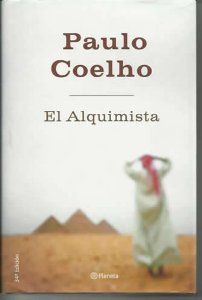 El Alquimista De Paulo Coelho El Alquimista El Alquimista
