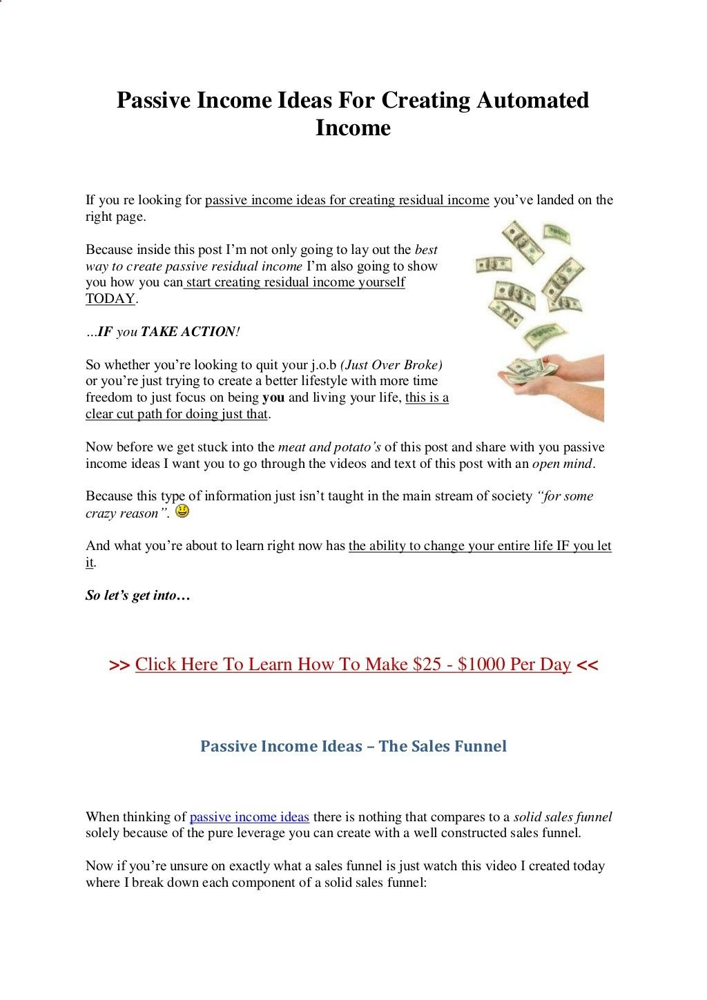 The Holy Grail of Passive Residual Income Ideas For Creating Automated Income.