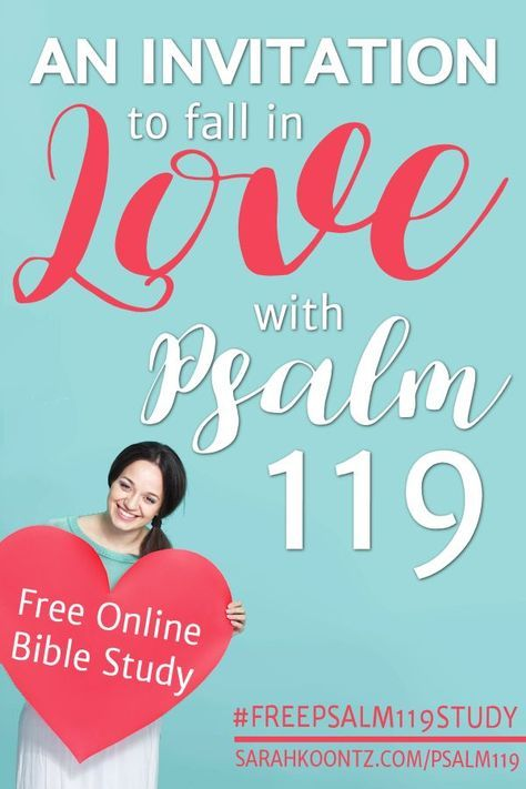 Will you dedicate the next 3-weeks of your life to studying Psalm 119 with me? I ask no more than 10 minutes per day and I guarantee that you will fall in love with this beautiful passage of Scripture. Online Bible Study | Christian Inspiration | Psalms | Free Study for Women