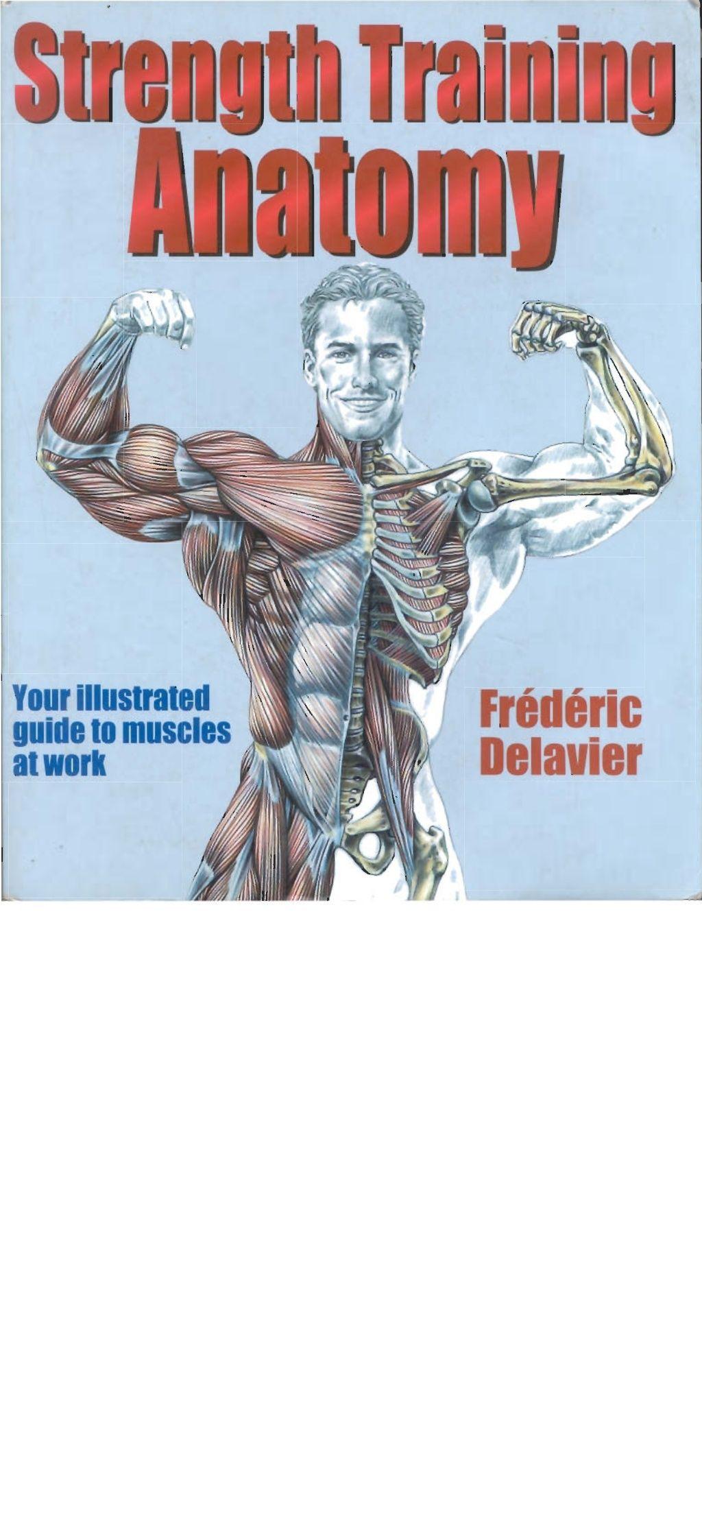 Frederic Delavier Strength Training Anatomy By Laurent Dkatware Via
