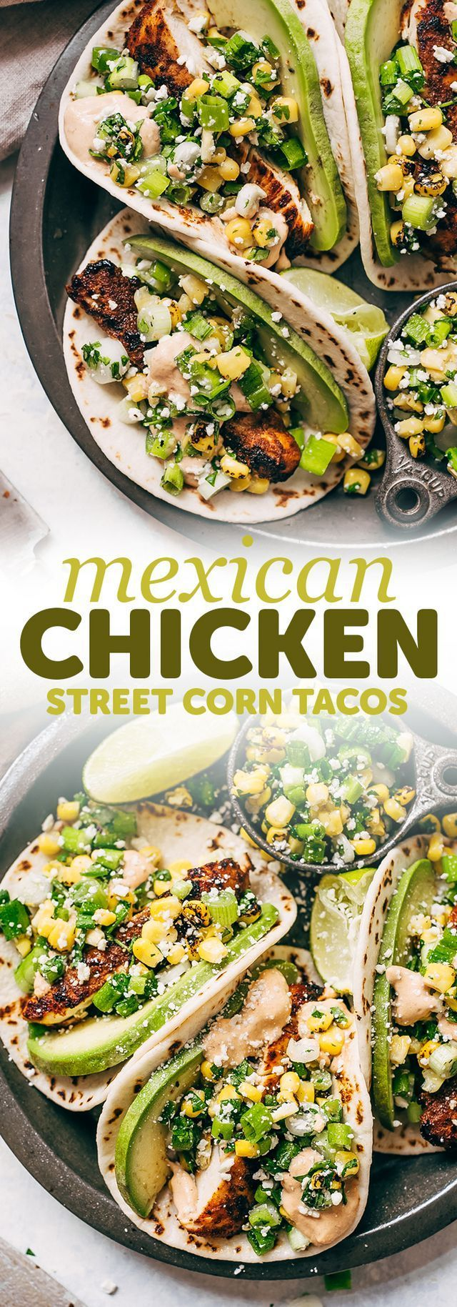 Mexican Street Corn Chicken Tacos #tacorecipes