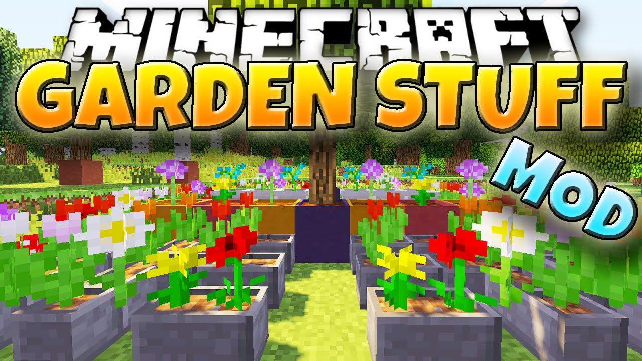 Garden Stuff Mod 1.12.2/1.7.10 Mod, Minecraft 1