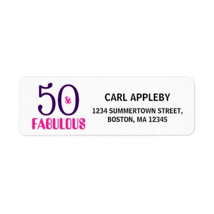 50 And Fabulous 50th Birthday Return Address Label Return Address