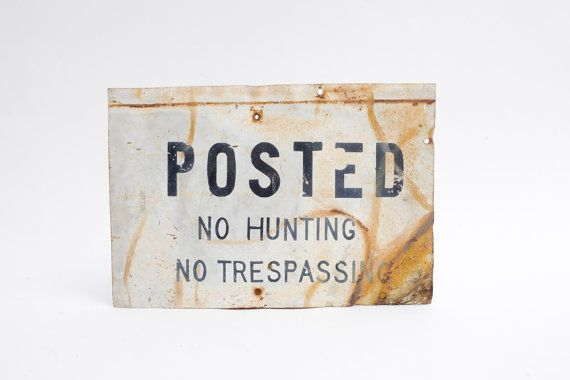 Vintage Metal Sign . POSTED . No Hunting . No by VintageCommon, $35.00