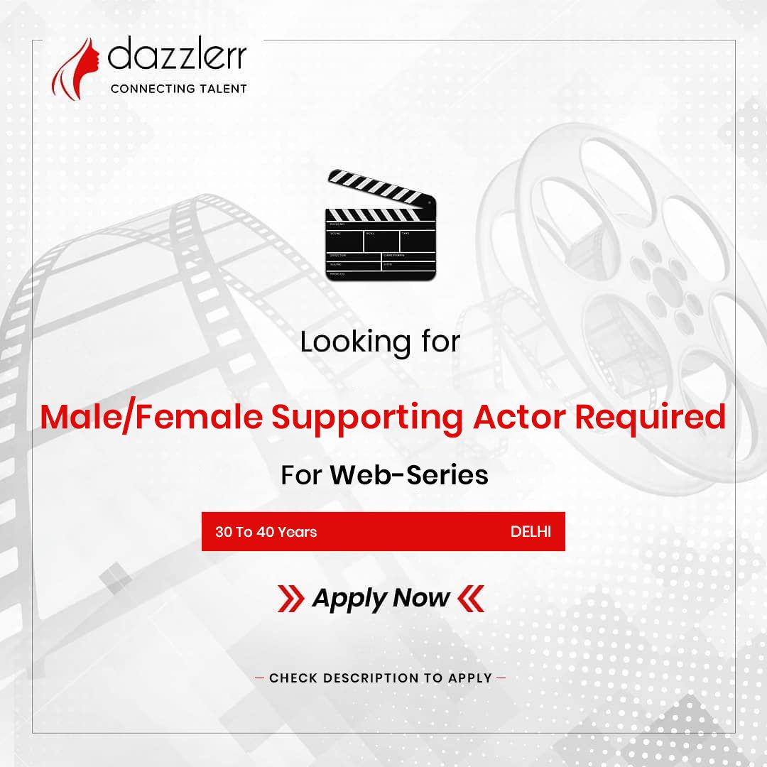 MaleFemale Supporting Actor Required For WebSeries    We are looking for fresher and experienced malefemale supporting actor for webseries Must be good looking Must have...