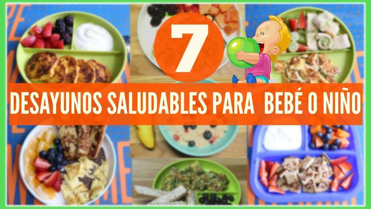 7 desayunos saludables para tu bebé o TODDLERS|Breakfast ideas for toddlers &baby|RECETA PARA BEBES| - YouTube