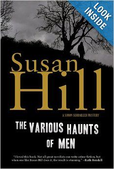 The Various Haunts of Men (Simon Serrailler Mystery): Susan Hill: 9781590200278: Amazon.com: Books