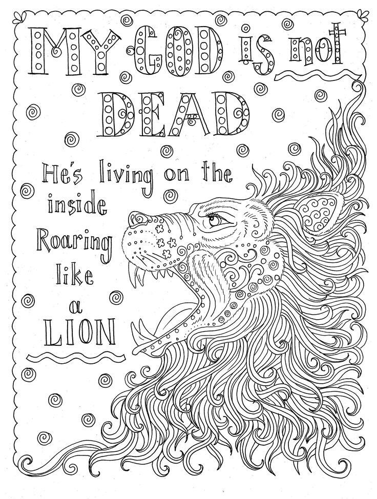 My God Is Not Dead Roaring Like A Lion Coloring Page Coloring