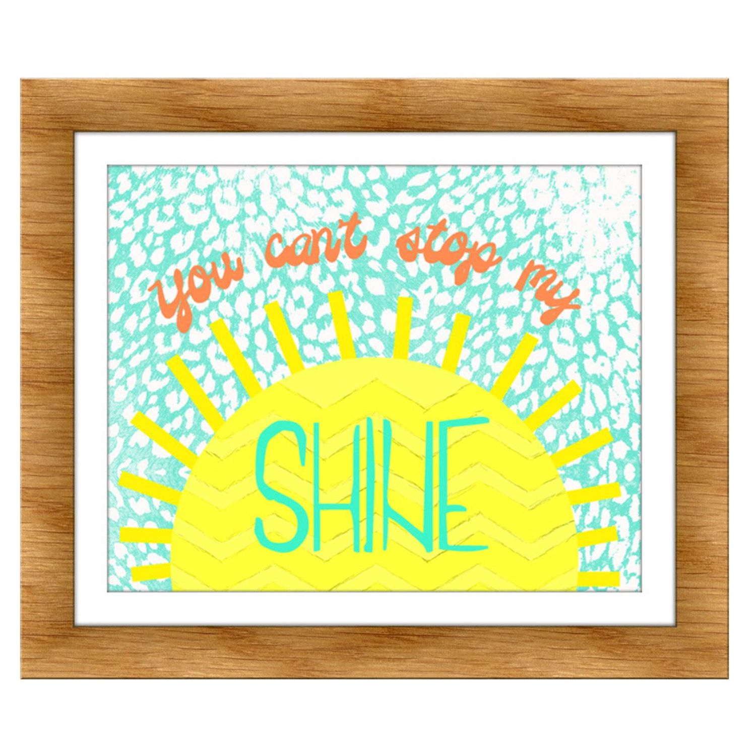 You Can\'t Stop My Shine- Kids wall art, Quote art, Playroom art ...