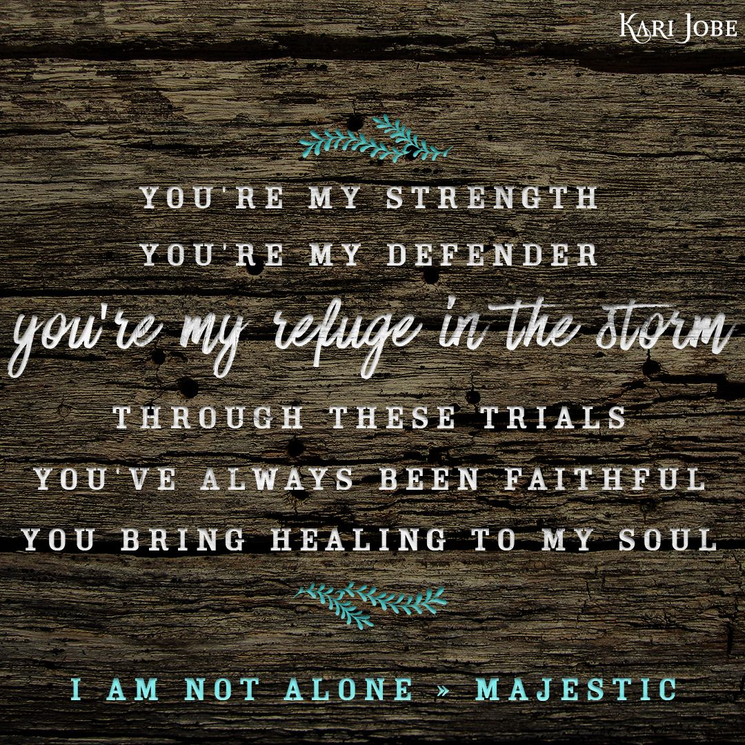I Am Not Alone Kari Jobe Lyrics And Chords Bradva Docefo