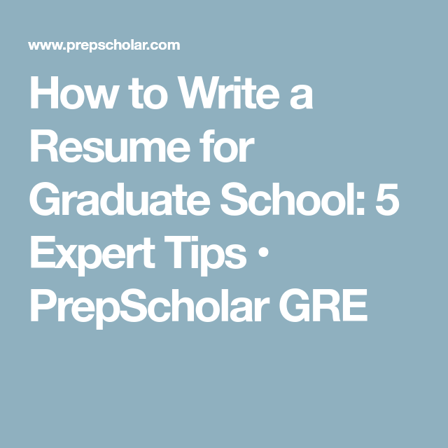 How to write a cv for graduate school admission