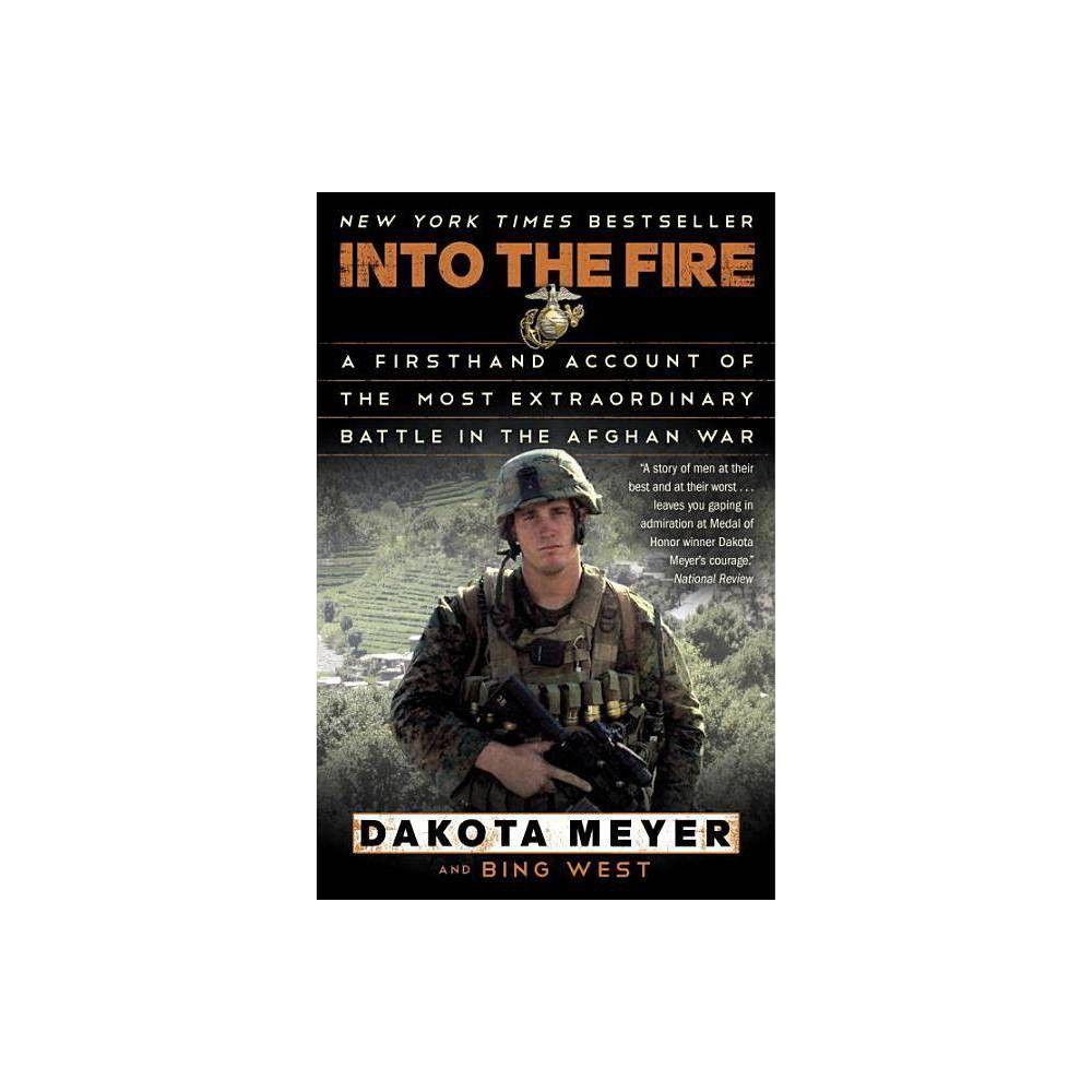 Into The Fire Dakota Meyer