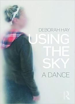 Using The Sky: A Dance