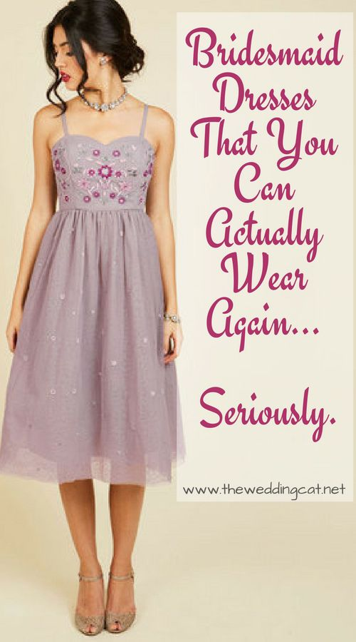 Bridesmaid Dresses That Are Actually Re Wearable For Real