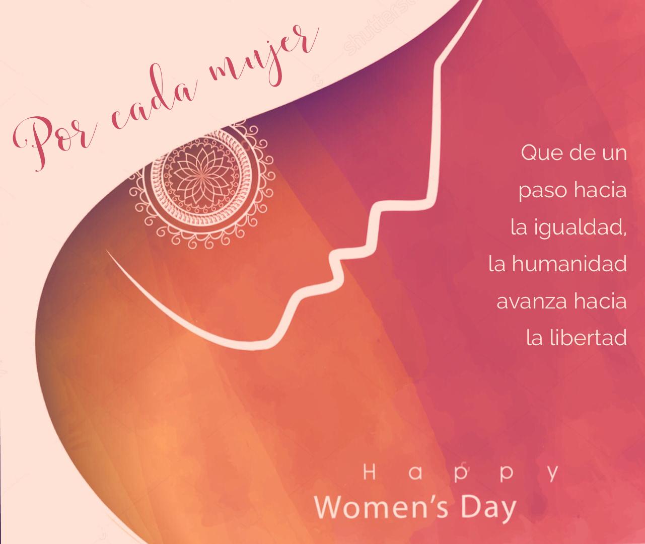 18 Ideas De Día De La Mujer Dia De La Mujer Feliz Día De La Mujer Feliz Día