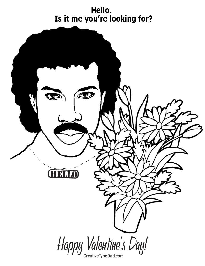 Lionel Richie Wishes You Would Be His Valentine He S Been Alone With You Insid Valentines Day Coloring Mothers Day Coloring Pages Valentines Day Coloring Page