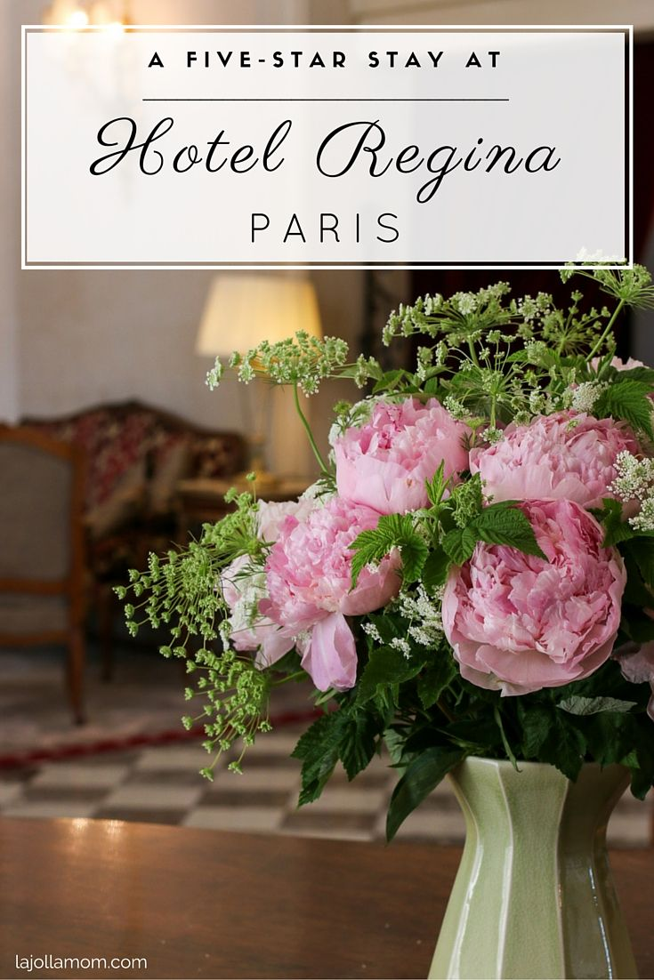 A review of our stay at Hotel Regina, a five-star luxury hotel in the heart of Paris