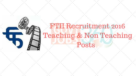 FTII Recruitment 2016 – Teaching & Non-Teaching Posts
