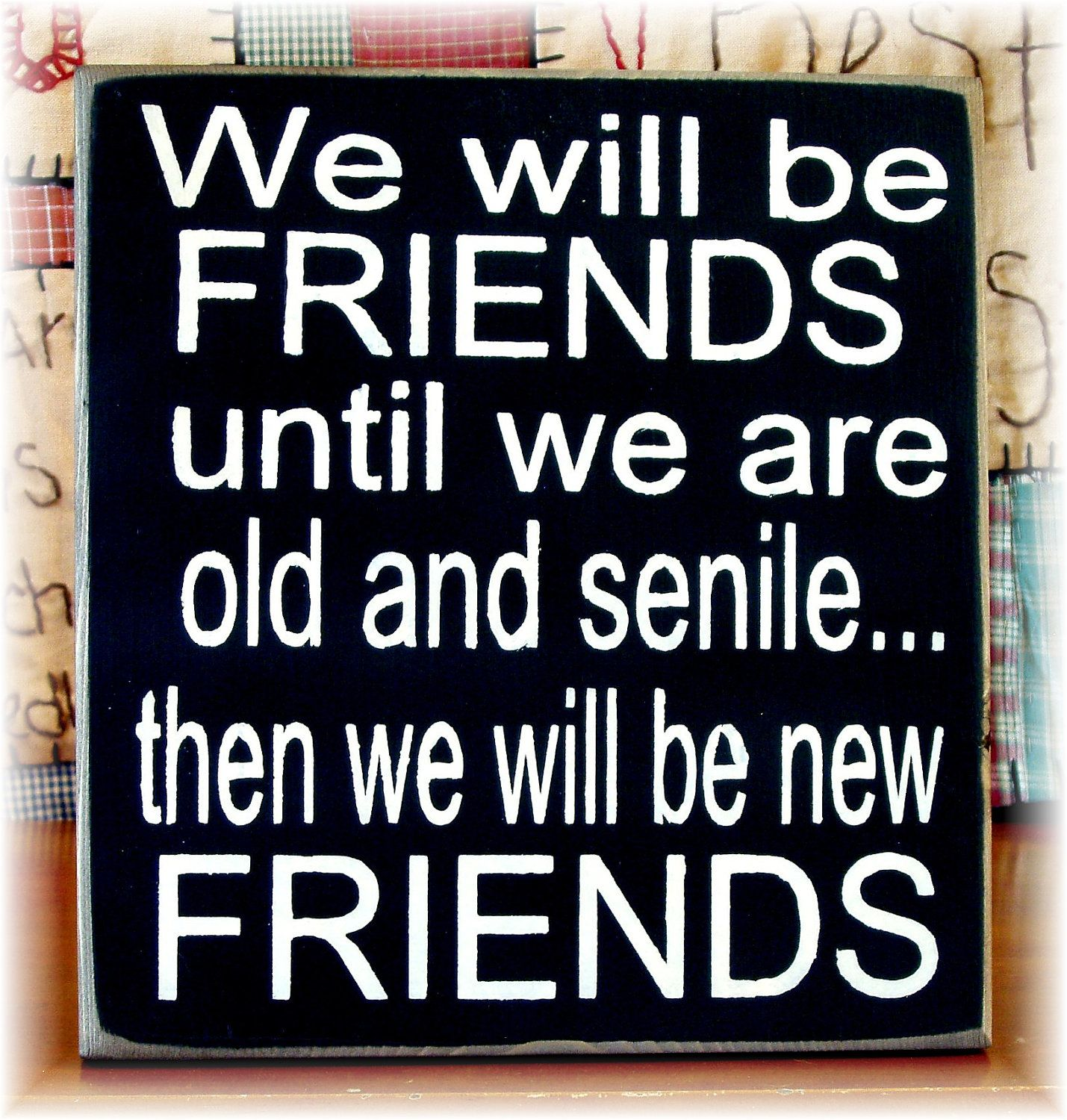 Friends will be friends long time lover - 4 5