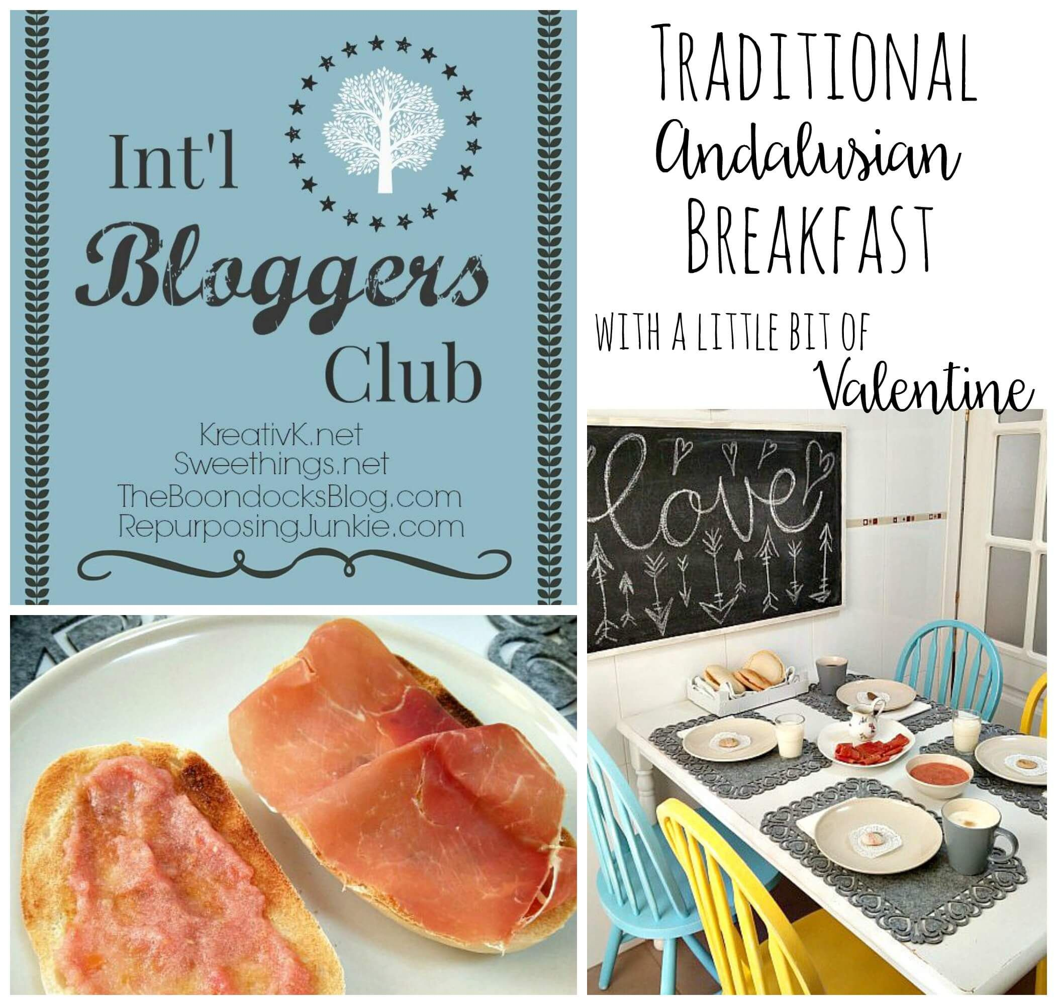 """Traditional Andalusian Breakfast & a bit of Valentine : Int'l Bloggers Club Challenge is my theme for this months Int'l Bloggers Club Challenge """"Breakfast"""""""