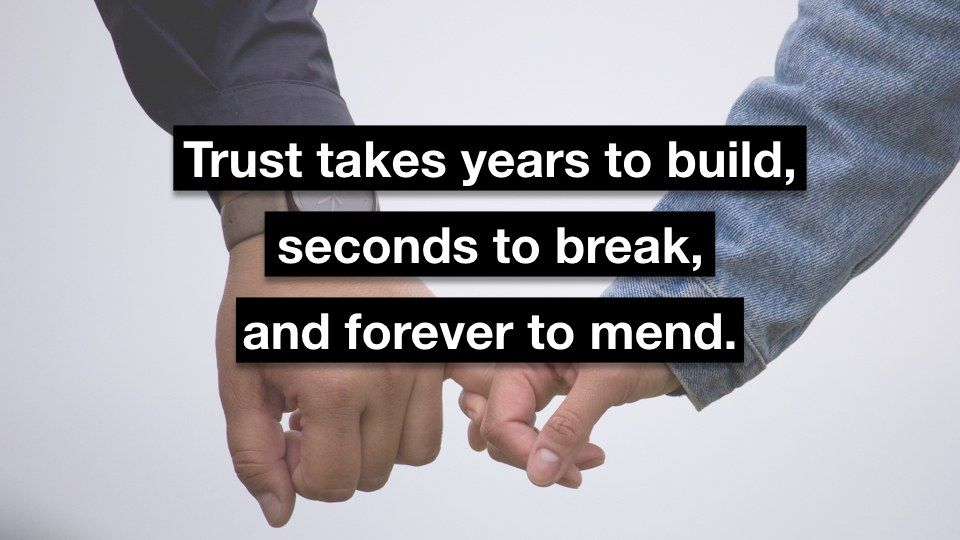 Trust Issues: Why Is It Hard to Trust and How to Trust Again