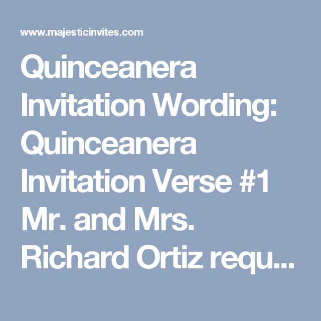 Quinceanera Invitation Wording Quinceanera Invitation Verse 1 Mr