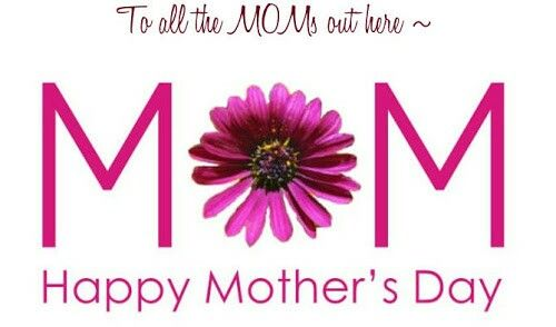 Happy Mothers Day To All The Mums Out There We Hope You All Have Fabulous Day And Get Spoi Happy Mothers Day Images Mothers Day Images Happy Mother Day Quotes