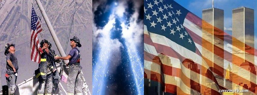 9 11 Facebook Covers 9 11 Fb Covers 9 11 Facebook Timeline Covers 9 11 Facebook Cover Images Facebook Cover Photos Twitter Cover Photo Facebook Cover