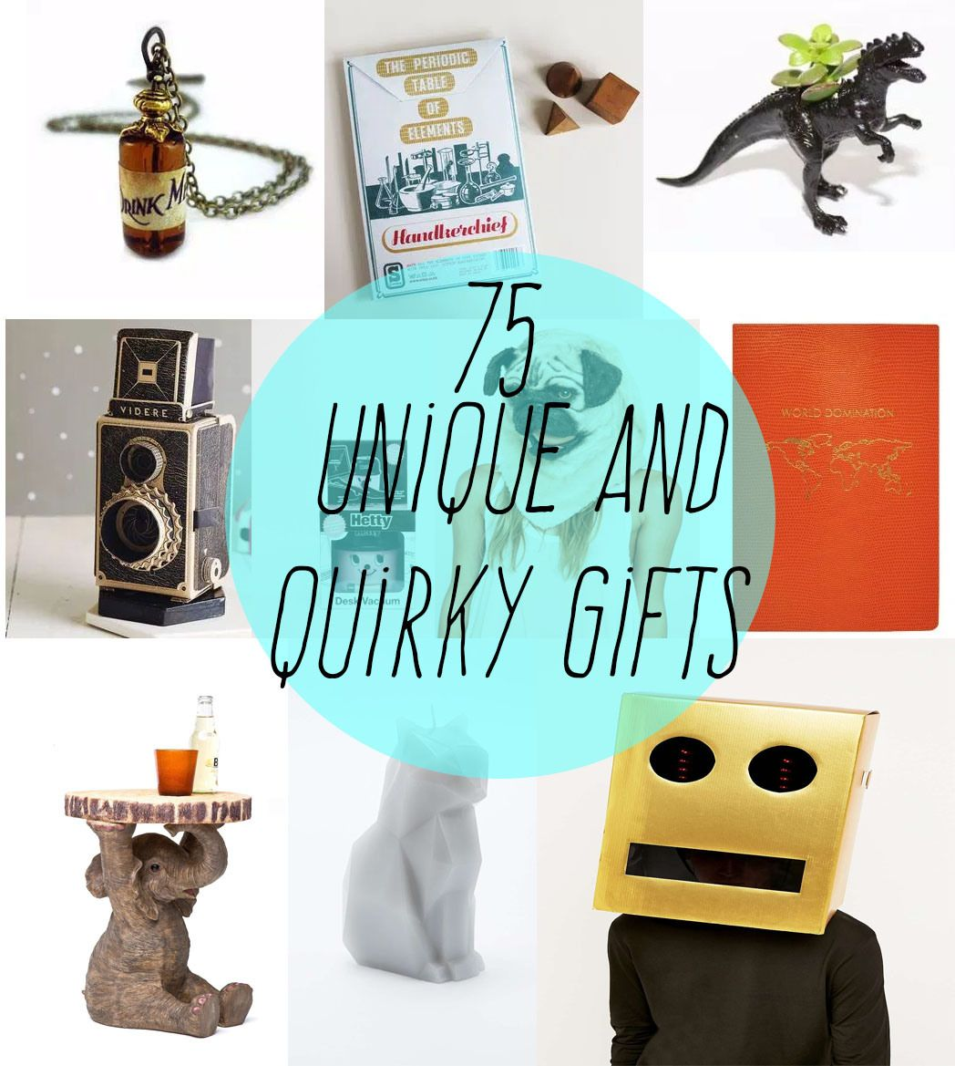 75 Unique And Quirky Gift Ideas Any Odd Person Will