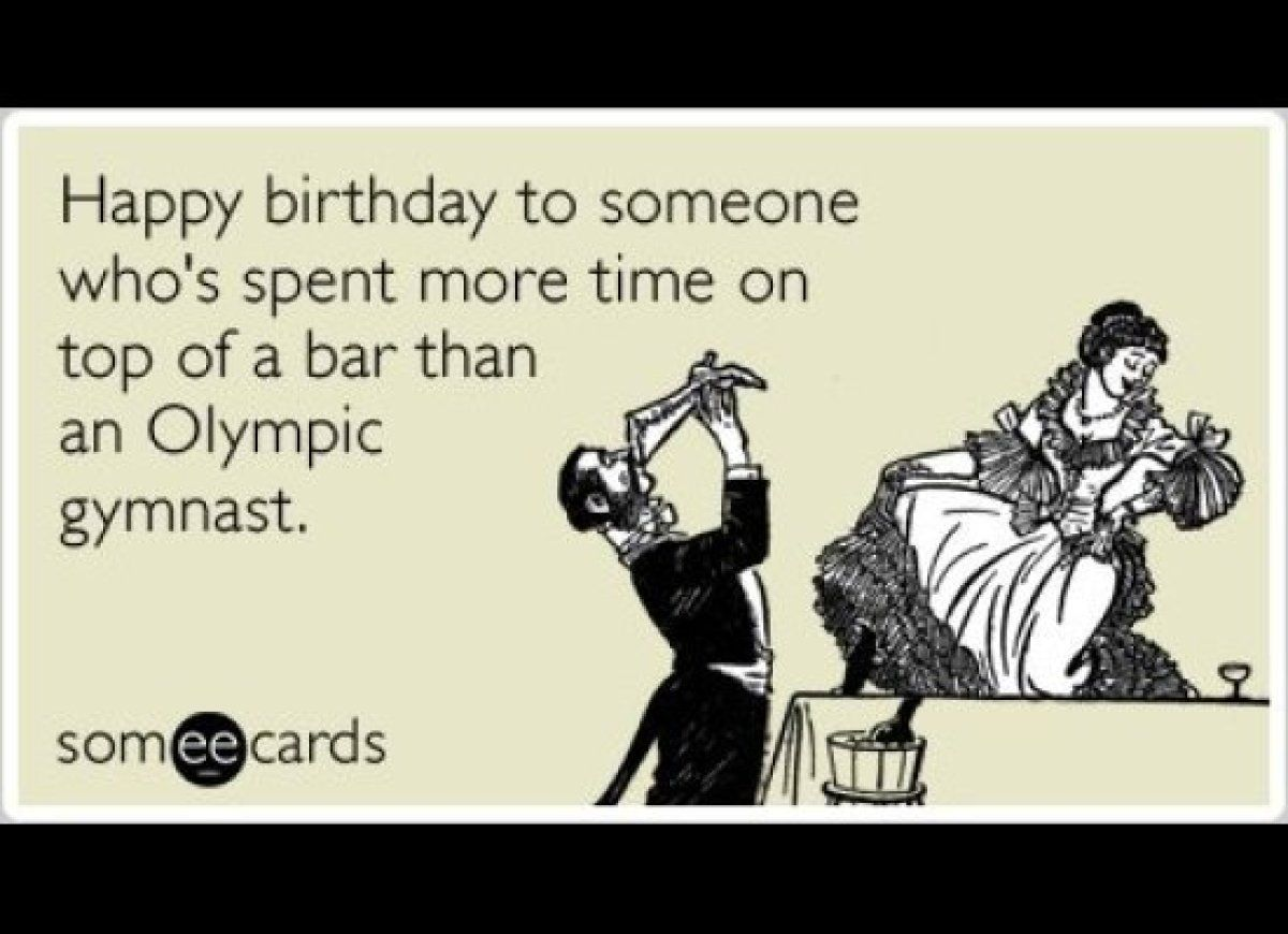 The Funniest Someecards Of The Week Happy Birthday Funny Ecards Happy Birthday Ecard Birthday Quotes Funny