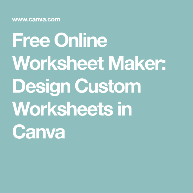 Free Online Worksheet Maker: Design Custom Worksheets in Canva ...