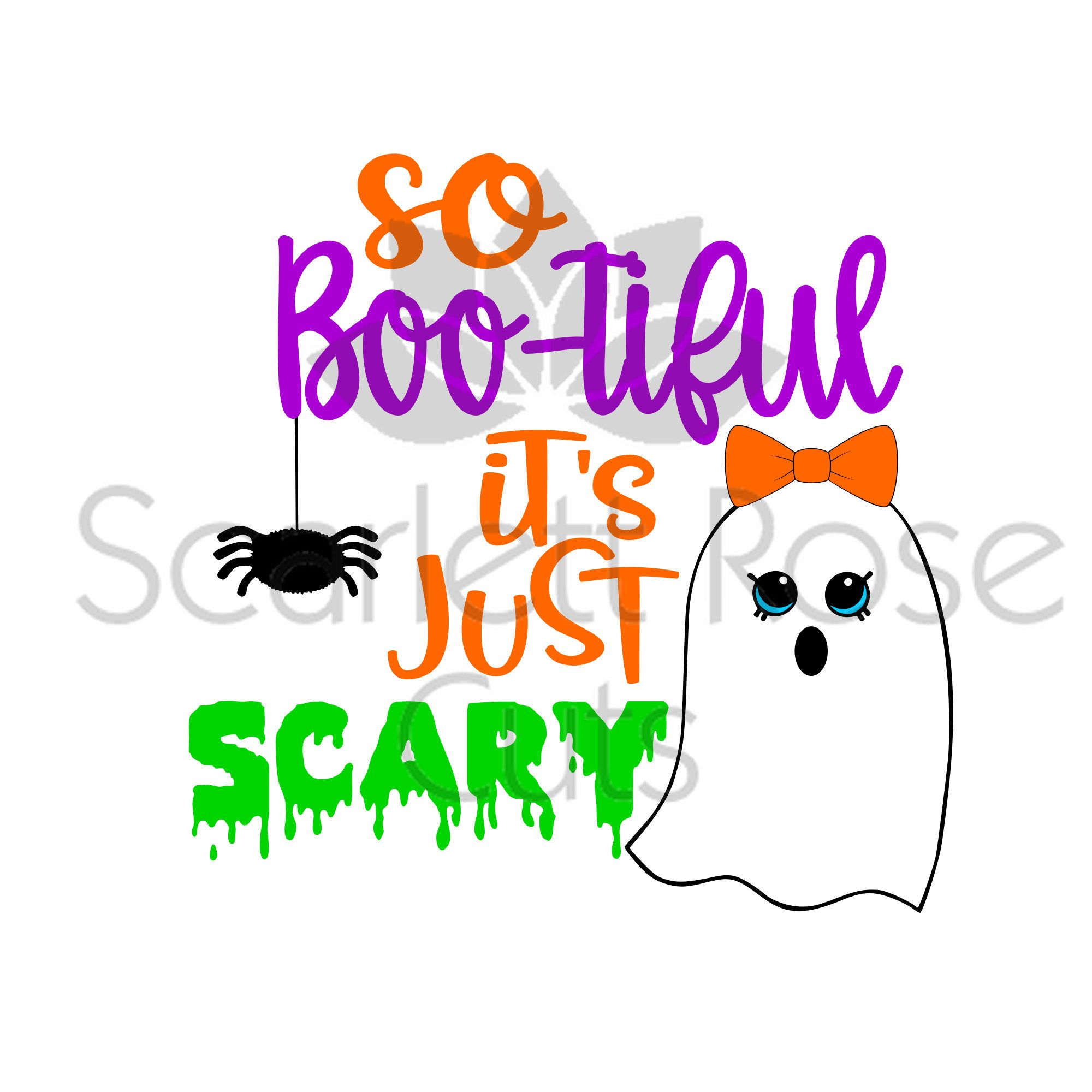So Bootiful it's just Scary Halloween SVG cut file for