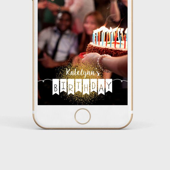Snapchat Filter For Birthdays Brithday By WithaTwistLabelingCo
